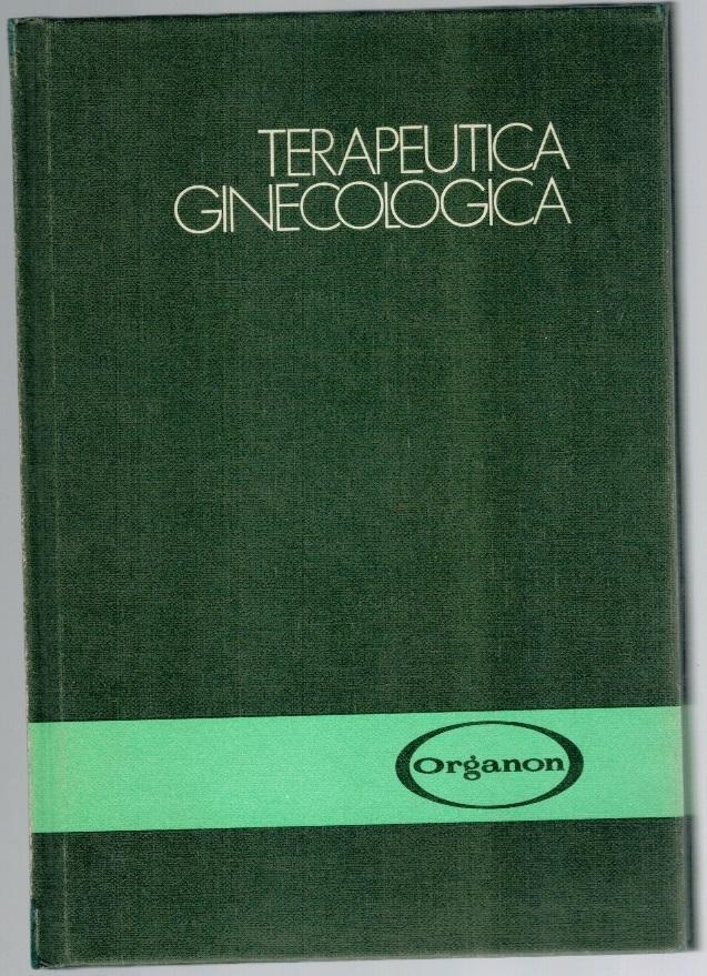 TERAPÉUTICA GINECOLÓGICA - VV.AA.