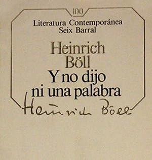 Y no dijo ni una palabra: Heinrich Böll