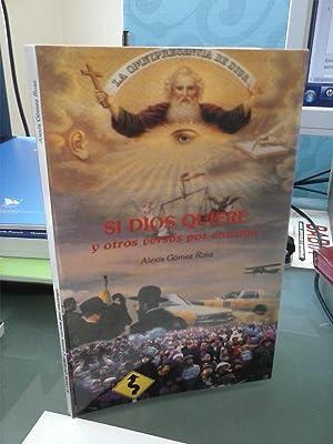Si Dios quiere y otros versos por: Alexis Gómez Rosa