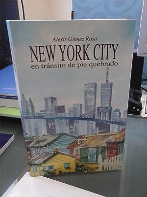 New York City en tránsito de pie: Alexis Gómez Rosa