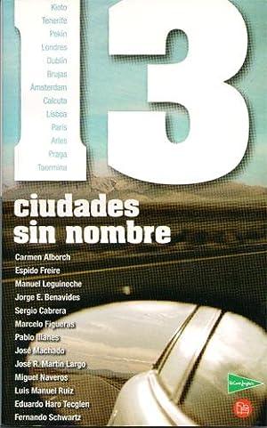 13 ciudades sin nombre (Kioto, Tenerife, Pekín,: Varios autores