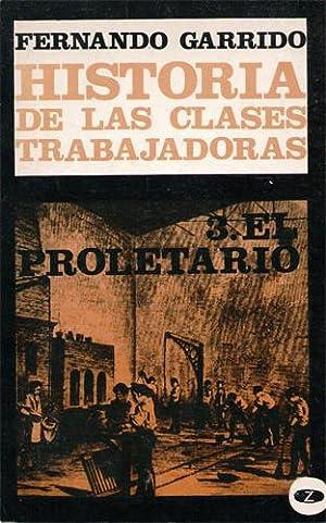 Historia de las clases trabajadoras, 3. El: Fernando Garrido