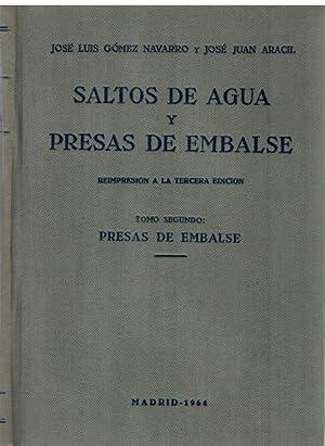 Saltos de agua y presas de embalse.: José Luis Gómez