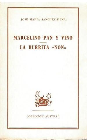 Marcelino pan y vino y La burrita: José María Sánchez-Silva