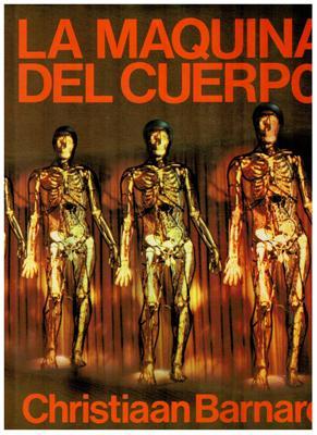 La máquina del cuerpo: Christiaan Barnard