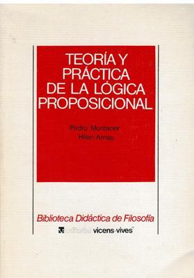 Teoría y práctica de la lógica proposicional: Hilari Arnau y