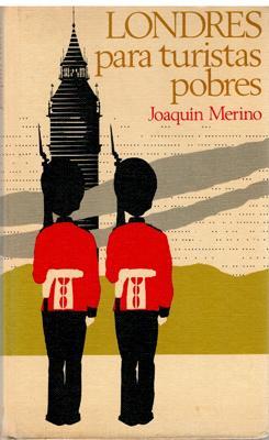 Londres para turistas pobres: Joaquín Merino
