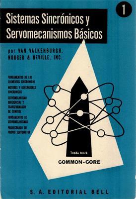 Sistemas sincrónicos y servomecanismos básicos 1: Van Valkenburgh. Nooger