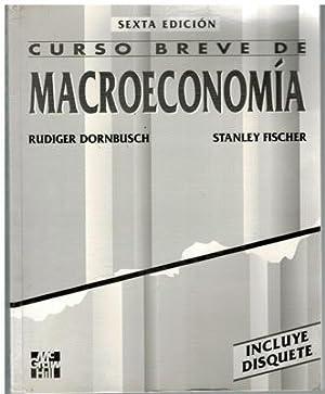 Curso breve de macroeconomía (incluye disquete): Rudiger Dornbusch; Stanley