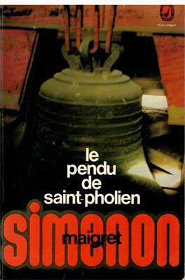 Le pendu de Saint-Pholien (Maigret): Simenon