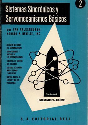 Sistemas sincrónicos y servomecanismos básicos 2: Van Valkenburgh. Nooger