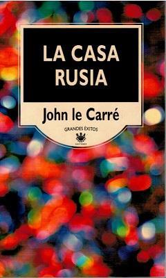 La casa Rusia: John Le Carré