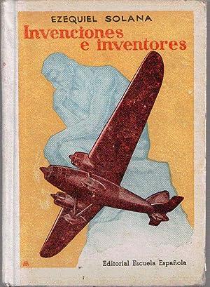 Invenciones e inventores. Páginas dedicadas a los: Ezequiel Solana