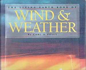 The Living Earth Book of Winds & Weather