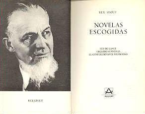 Novelas escogidas: Fer de Lance; Orquídeas negras;: Rex Stout
