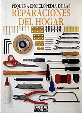 Pequeña enciclopedia de las reparaciones del hogar: John Macgowan; Roger