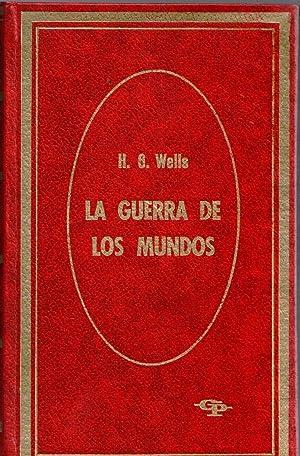 LA GUERRA DE LOS MUNDOS: H.G. WELLS