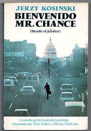 BIENVENIDO MR. CHANCE (DESDE EL JARDÍN): Jerzy Kosinski