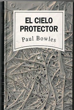EL CIELO PROTECTOR: Paul Bowles