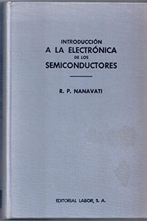 INTRODUCCIÓN A LA ELECTRONICA DE LOS SEMICONDUCTORES.