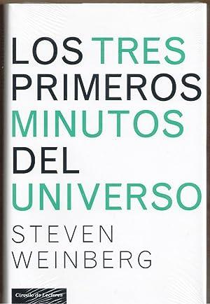 LOS TRES PRIMEROS MINUTOS DEL UNIVERSO: Steven Weinberg