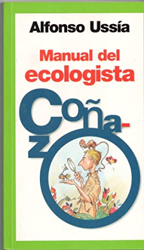 MANUAL DEL ECOLOGISTA COÑAZO.