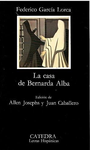 La casa de Bernarda Alba: Federico García Lorca.