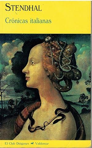 Crónicas italianas: Henri-Marie Beyle Stendhal.