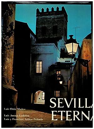 Sevilla Eterna (with English translation). Prólogo de: Luis Ortiz Muñoz