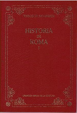 Historia de Roma I (1) (libros primero: Theodor Mommsen