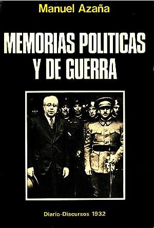 MEMORIAS POLITICAS Y DE GUERRA. TOMO II: MANUEL AZAÑA