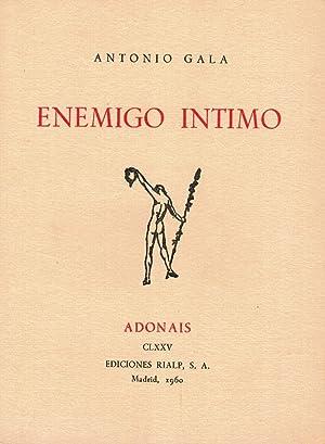 Enemigo íntimo (primera edición): Antonio Gala