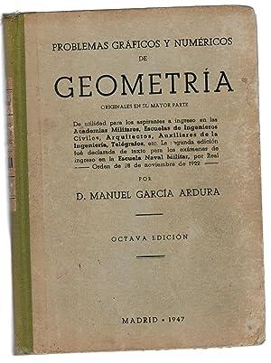PROBLEMAS GRÁFICOS Y NUMÉRICOS DE GEOMETRÍA, ORIGINALES: Manuel García Ardura