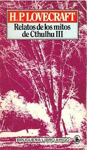 Relatos de los mitos de Cthulhu III: H. P. Lovecraft