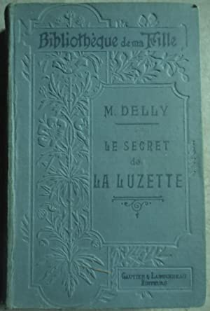 Le Secret de la Luzette