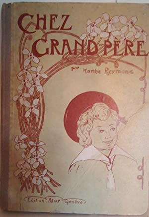 Chez Grand-père illustré par Jeanne Grand