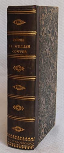 Poems by William Cowper of the Inner Temple, Esq.