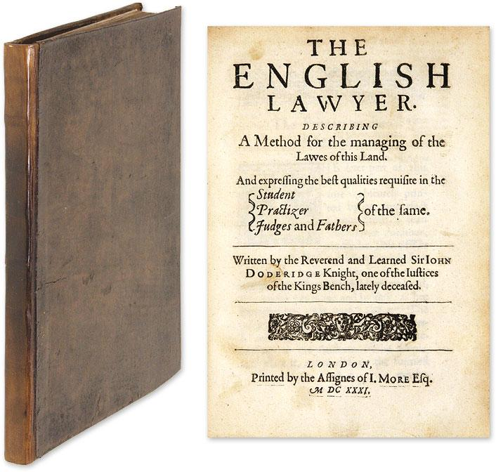 The English Lawyer, Describing A Method for the Managing of the Lawes: Dodderidge, Sir John; ...
