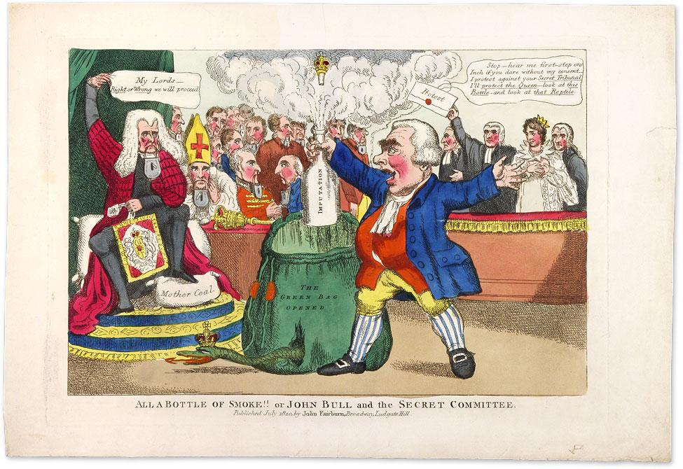 All a Bottle of Smoke!! Or John Bull and the Secret Committee: Caroline of Brunswick; Pains and ...