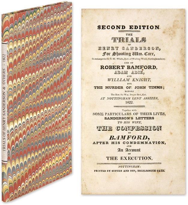 The Trials of Henry Sanderson, For Shooting William Carr, Gamekeeper.: Trials; Great Britain; ...