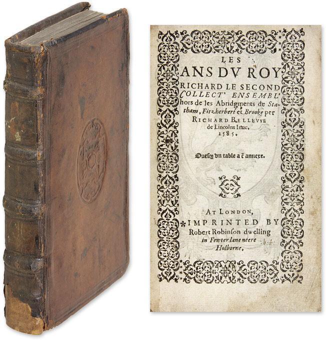 Les Ans du Roy Richard le Second Collect' Ensemble' Hors de les.: Bellew, Richard; ...