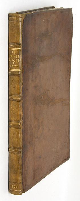 Le Primer Report des Cases et Matters en Ley Resolues & Adiudges.: Davies, Sir John; Davys, Sir...