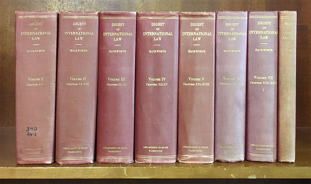 Digest of International Law, Vols 1-8, 1940-1944, Complete set Hackworth, Green Haywood, Editor Hardcover  A Great Credit to the Learned Editor  Hackworth, G[reen] H[aywood], Editor. Digest of International Law. Washington: Government Printing Office, 1940
