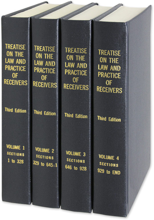 A Treatise on the Law and Practice of Receivers. 3d ed 4 Vols. Clark, Ralph Ewing Hardcover ISBN-13: 9780899418117; ISBN-10: 0899418112. Clark, Ralph Ewing. A Treatise on the Law and Practice of Receivers: Being an Analysis of and Commentarie