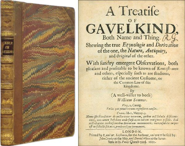 A Treatise of Gavelkind, Both Name and Thing. Shewing the True.: Somner, William