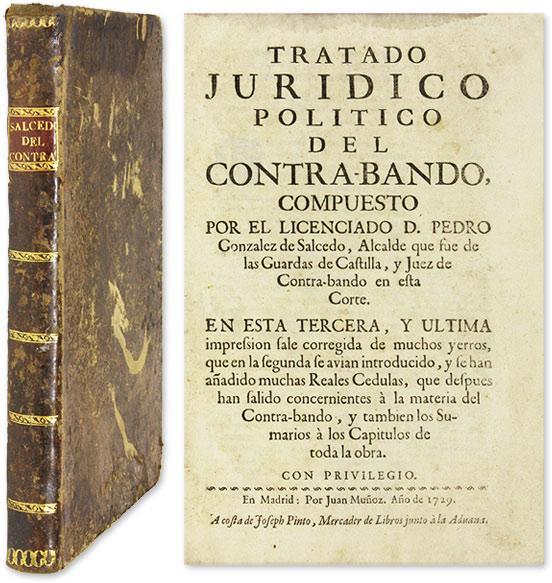Tratado Juridico Politico del Contrabando, En Esta Tercera, y Ultima: Gonzalez de Salcedo, Pedro