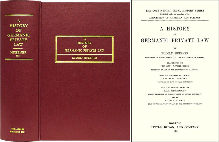 A History of Germanic Private Law. Translated: Hubner, Rudolf; Francis