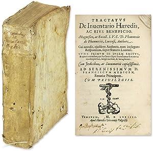 Tractatus de Inventario Haeredis ac Eius Beneficio: Fanucci, Fanuccio de