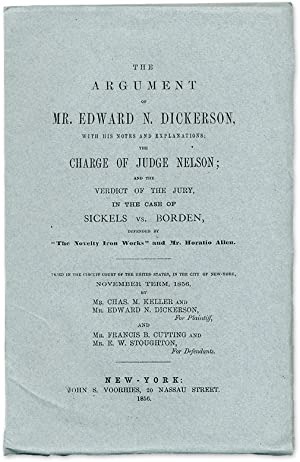 The Argument of Mr. Edward N. Dickerson: With His Notes and.: Dickerson, E.N.