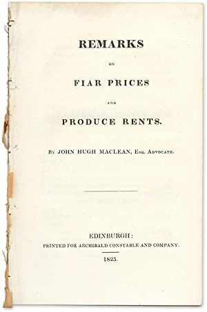 Remarks On Fiar Prices And Produce Rents: Maclean, John Hugh
